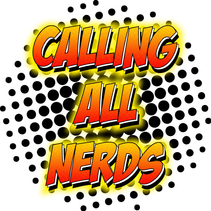 Calling All Nerds
