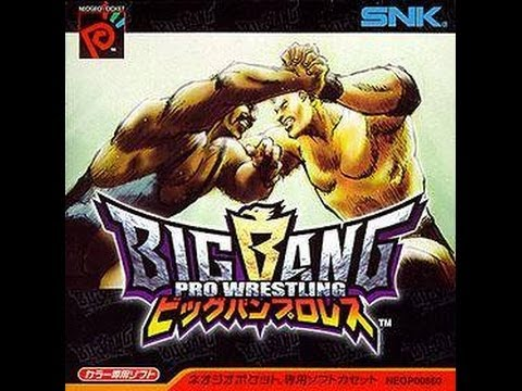 Dave's Nostalgia Trip – Ep74 – Big Bang Pro Wrestling (Neo Geo